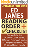 Ed James Reading Order and Checklist: The guide to the DC Scott Cullen series, DI Simon Fenchurch books, DC Craig Hunter series, and DS Vicky Dodds novels (English Edition)