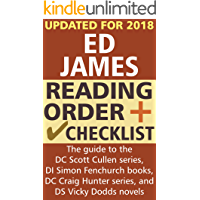 Ed James Reading Order and Checklist: The guide to the DC Scott Cullen series, DI Simon Fenchurch books, DC Craig Hunter series, and DS Vicky Dodds novels
