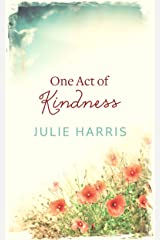 One Act of Kindness Kindle Edition