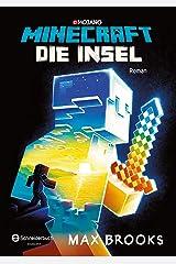 Minecraft - Die Insel: Ein offizieller Minecraft-Roman (Minecraft Roman 1) (German Edition) Kindle Edition