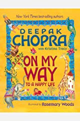 On My Way to a Happy Life Kindle Edition