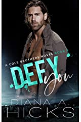 Defy You: A Marriage of Convenience Romance (Cole Brothers Series Book 5) Kindle Edition