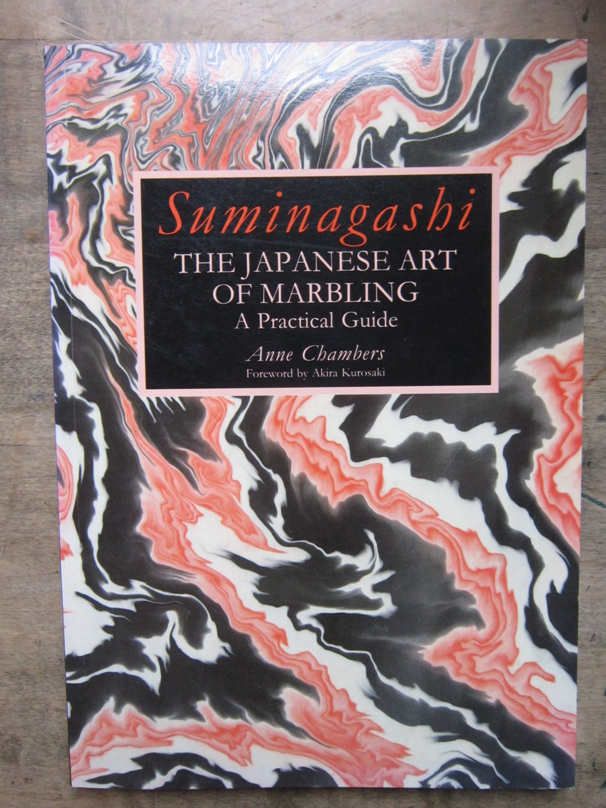 Suminagashi: The Japanese Art of Marbling : A Practical Guide