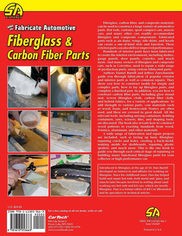 how to fabricate automotive fiberglass carbon fiber parts dan rh amazon com