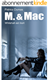Whitehall est mort (M. & Mac t. 6)