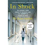 In Shock (My Journey from Death to Recovery and the Redemptive Power of Hope)