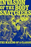 Invasion of the Body Snatchers: The Making of a Classic