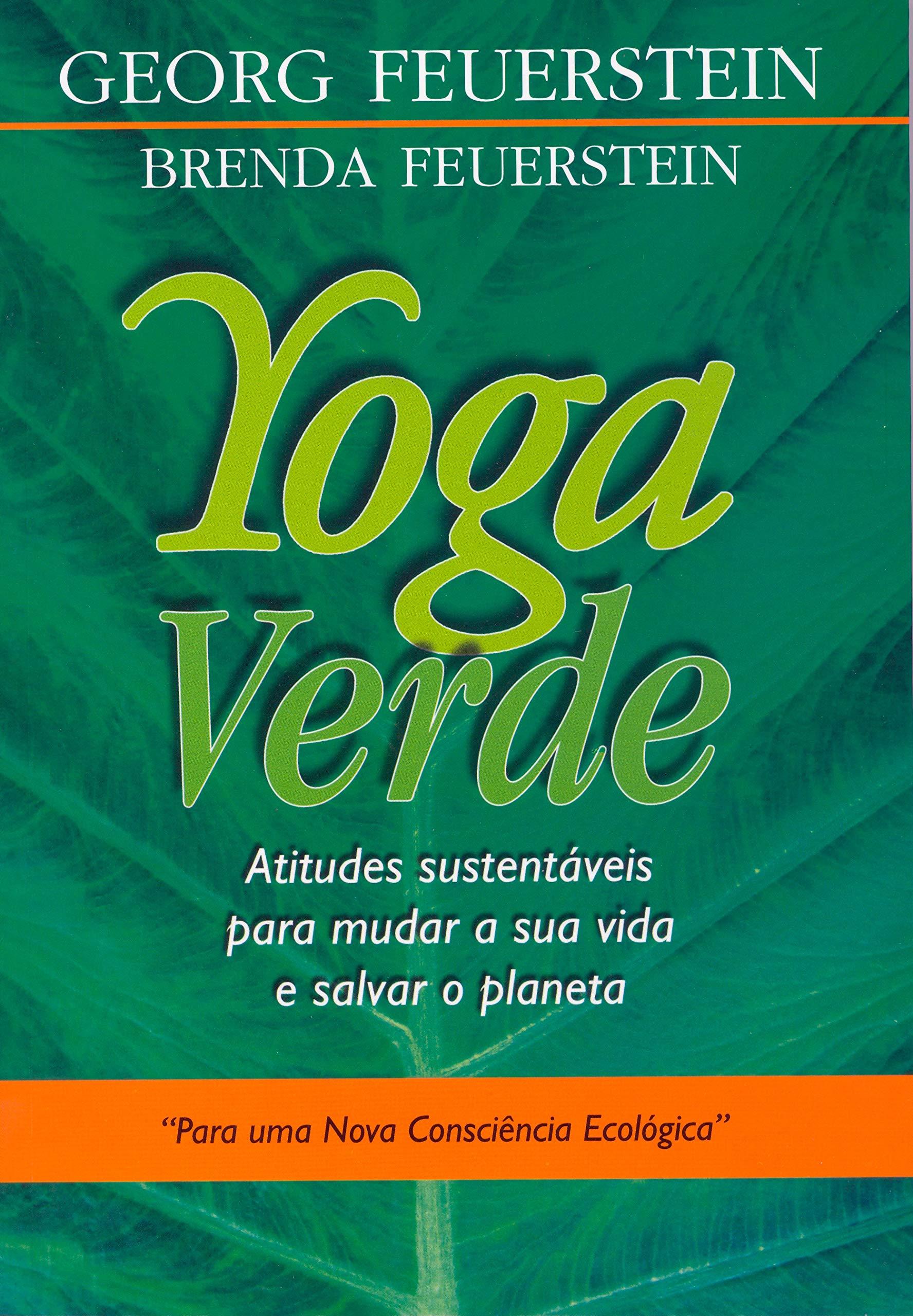 Yoga Verde: George Feuerstein: 9788531516320: Amazon.com: Books