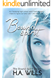 Bound Spirit: Book One of The Bound Spirit Series