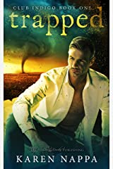 Trapped (Club Indigo Book 1) Kindle Edition
