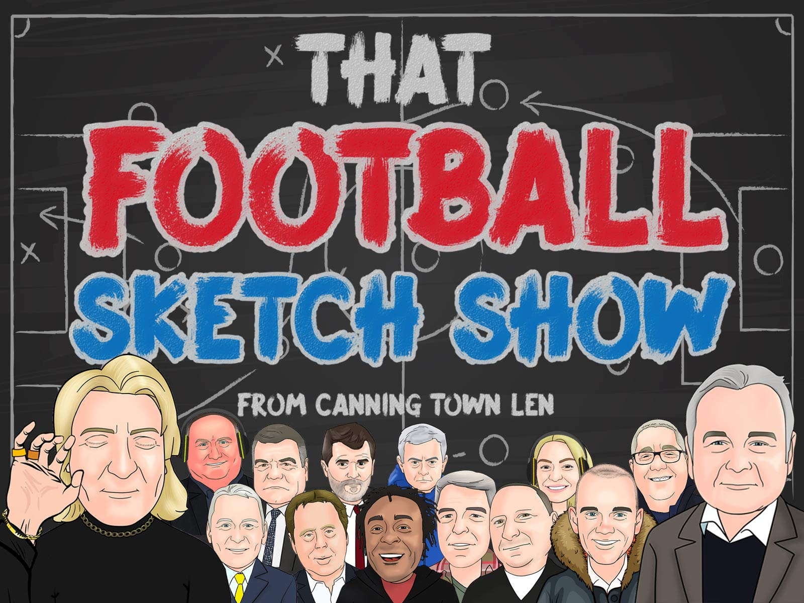 That Football Sketch Show from Canning Town Len on Amazon Prime Video UK