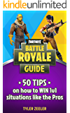 Fortnite Battle Royale: 50 Tips to Win 1v1 Situations like the Pros