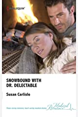 Snowbound with Dr. Delectable Kindle Edition