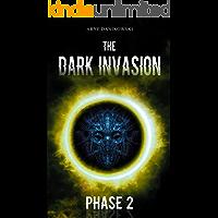 The Dark Invasion: Phase 2