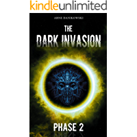 The Dark Invasion: Phase 2
