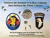 Comment Les Hommes de la Easy Company Sont Devenus Des Frères d'Armes