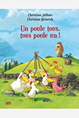 Les P'tites Poules - Un poule tous, tous poule un ! (Pocket Jeunesse t. 10) (French Edition) Kindle Edition