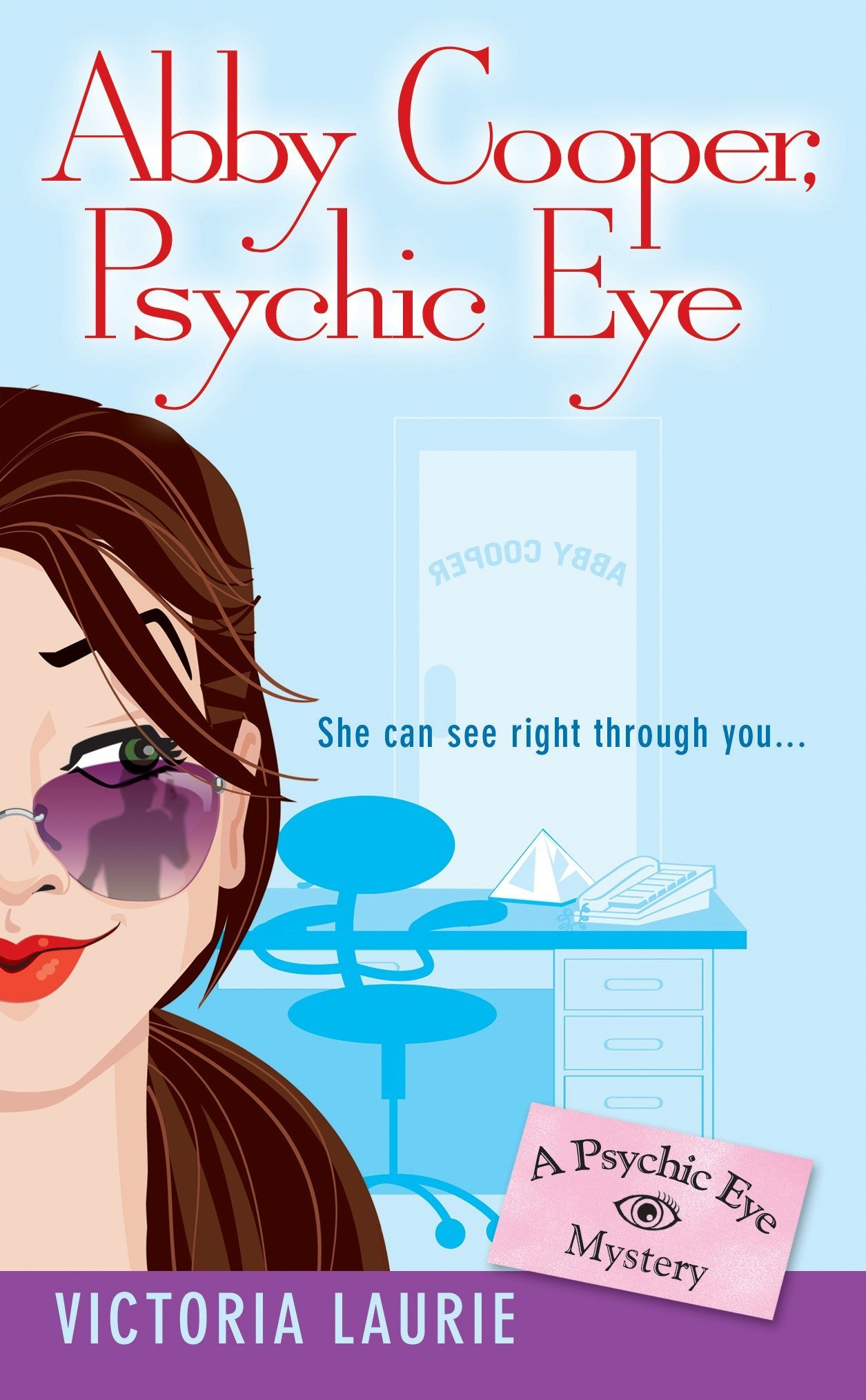 Amazon Com Abby Cooper Psychic Eye Psychic Eye Mysteries Book 1 9780451213631 Victoria Laurie Books