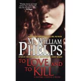 To Love and To Kill