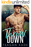 Throw Down (The King Brothers Book 1)