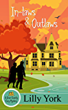 In-laws & Outlaws (A Door County Cozy Mystery Book 1) (Door County Cozy Myteries)