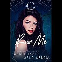 Ruin Me (Twin Falls Academy Book 1) (English Edition)