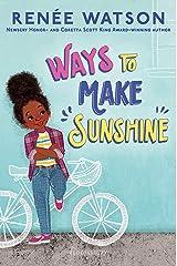 Ways to Make Sunshine (A Ryan Hart Story Book 1) Kindle Edition