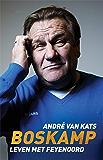 Boskamp: Leven met Feyenoord
