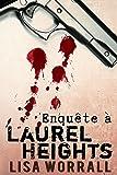 Enquête à Laurel Heights: #1 (Homoromance)