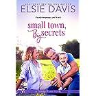 Small Town, Big Secrets (Trinity River Series Book 2)