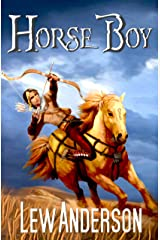 Horse Boy: A Prequel (The Lorian Stones Book 4) Kindle Edition