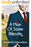 A Man of Some Repute (A Very English Mystery Book 1) (English Edition)