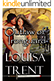 Outlaw of Ironguard: The Anarchy Tales:  Book II