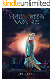 Halloween Wars: Las Guerras del Halloween (Halloween Wars' Saga nº 1)