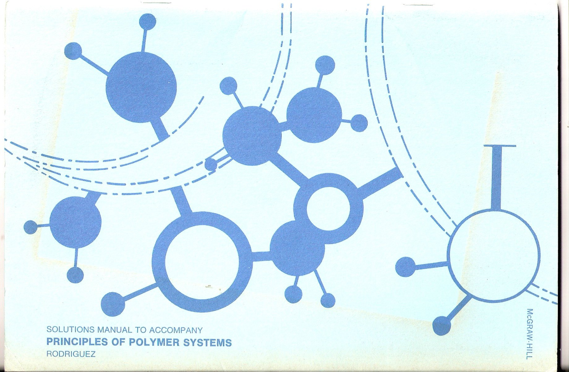 Solutions Manual to Accompany Principles of Polymer Systems: Ferdinand  Rodriguez: 9780070533813: Amazon.com: Books