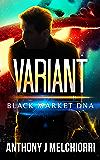 Variant (Black Market DNA Book 3)