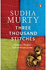 Three Thousand Stitches: Ordinary People, Extraordinary Lives Kindle Edition