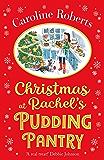 Christmas at Rachel's Pudding Pantry (Pudding Pantry, Book 2) (English Edition)