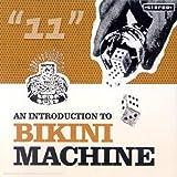 An Introduction to Bikini Machine