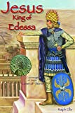 Jesus, King of Edessa