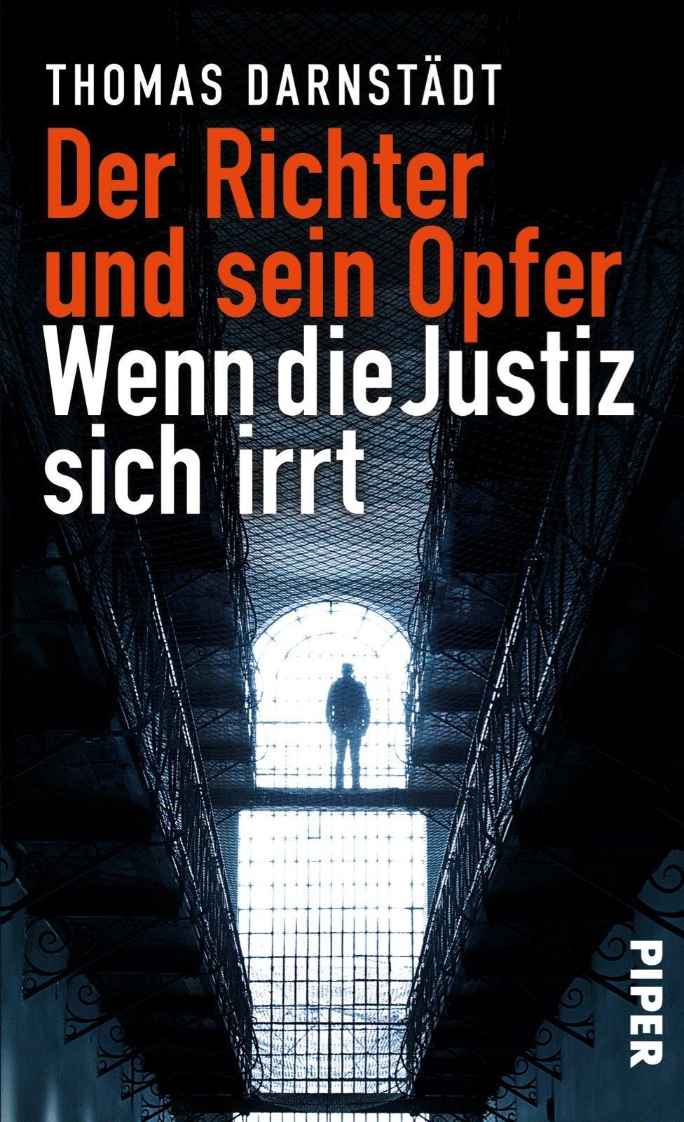 Der Richter und sein Opfer: Wenn die Justiz sich irrt: Amazon.de ...