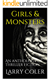 Girls & Monsters: An anthology of thriller fiction