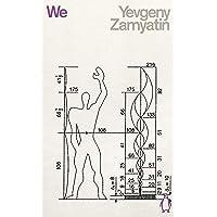 We: Yevgeny Zamyatin