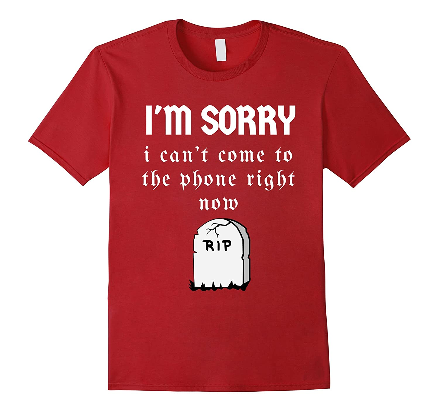 Can't Come To The Phone Right Now Meme Tshirt-Halloween RIP-T-Shirt