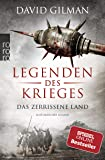 Legenden des Krieges: Das zerrissene Land (Thomas Blackstone, Band 5)