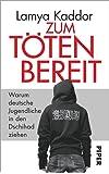 Zum Töten bereit: Warum deutsche Jugendliche in den Dschihad ziehen