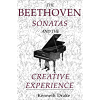 The Beethoven Sonatas and the Creative Experience book cover