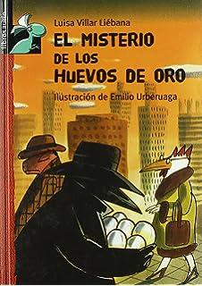 El misterio de los huevos de oro (Librosaurio) (Spanish Edition)