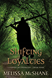 Shifting Loyalties (Company of Strangers Book 4)