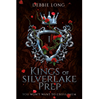 Kings of Silverlake Prep (Dark Academy Romance Book 1) (English Edition)